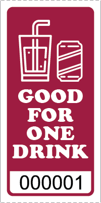 Premium Good for One Drink Ticket Maroon